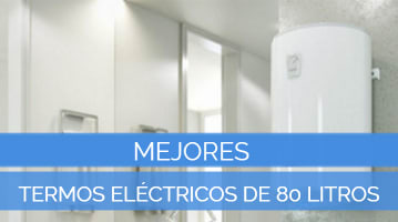 Mejores Termos Eléctricos de 80 Litros
