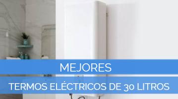 Mejores Termos Eléctricos de 30 Litros